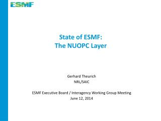 State of ESMF: The NUOPC Layer