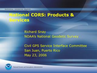 National CORS: Products & Services