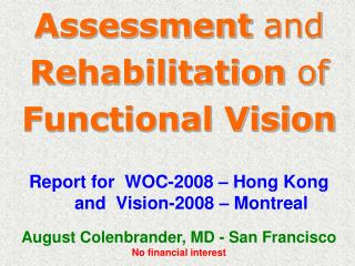 Assessment  and  Rehabilitation  of  Functional Vision