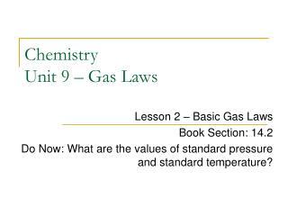 Chemistry Unit 9 – Gas Laws