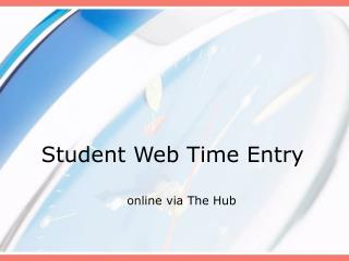 Student Web Time Entry