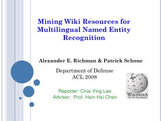 Mining Wiki Resources for  M ultilingual Named Entity Recognition