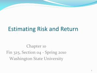 Chapter 10 Fin 325, Section  04  -  Spring 2010 Washington State University