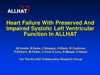 Heart Failure With Preserved And Impaired Systolic Left Ventricular Function In ALLHAT