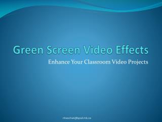 Green Screen Video Effects