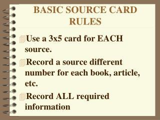 BASIC SOURCE CARD RULES