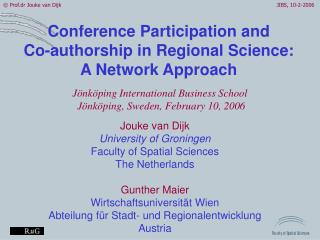 Conference Participation and Co-authorship in Regional Science: A Network Approach