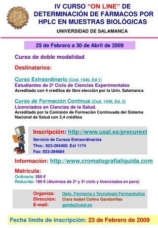 Inscripción :  usal.es/precurext Servicio de Cursos Extraordinarios