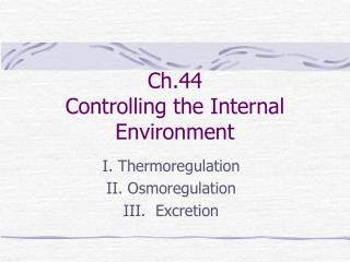 Ch.44   Controlling the Internal Environment