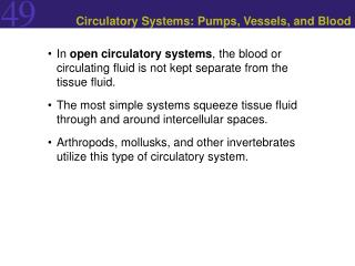 Circulatory Systems: Pumps, Vessels, and Blood