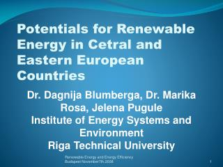 Potentials for Renewable Energy in Cetral and Eastern European Countries