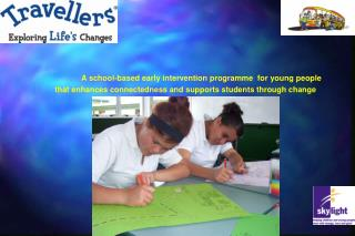 Adolescence is a challenging time  involving change, loss and transition Opportunities for growth