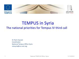 TEMPUS in Syria The national priorities for Tempus IV third call