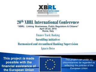 Finance Track: Banking Eurofiling initiative:  Harmonized and streamlined Banking Supervision
