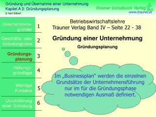 Betriebswirtschaftslehre Gründung einer Unternehmung Gründungsplanung