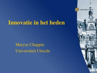 Innovatie in het heden