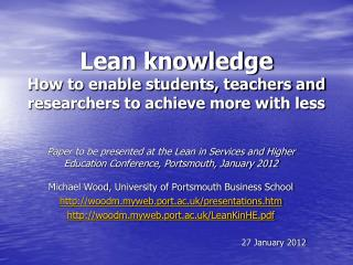 Lean knowledge How to enable students, teachers and researchers to achieve more with less