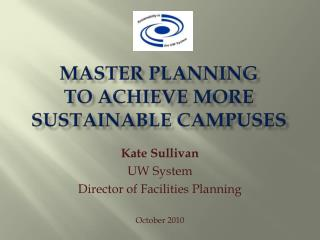 Master PLANNING  TO ACHIEVE More  SUSTAINABLE CAMPUSES