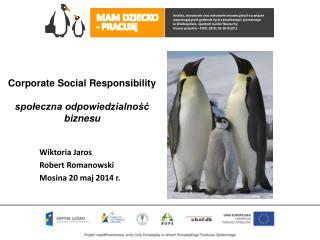 Corporate Social Responsibility  społeczna odpowiedzialność biznesu