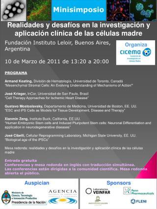 Minisimposio Realidades y desafíos en la investigación y aplicación clínica de las células madre