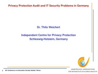 Privacy Protection Audit and IT Security Problems in Germany