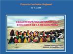CARACTERIZACION GEOGRAFICA Y ECOLOGICA DE LA REGION PIURA