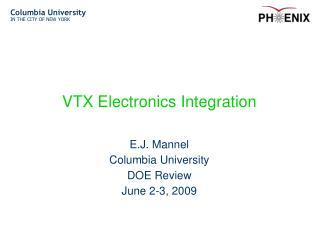 VTX Electronics Integration