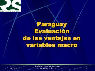 Paraguay Evaluación  de las ventajas en variables macro
