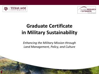 Graduate Certificate  in Military Sustainability