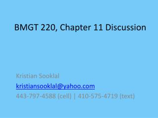 BMGT 220, Chapter 11 Discussion