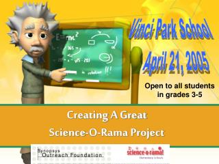 Creating A Great  Science-O-Rama Project