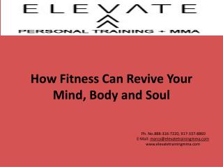 How Fitness Can Revive Your Mind, Body and Soul