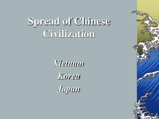 Spread of Chinese Civilization