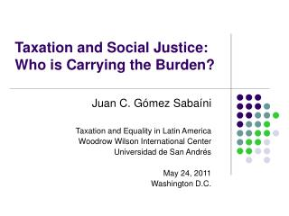 Taxation and Social Justice: Who is Carrying the Burden?