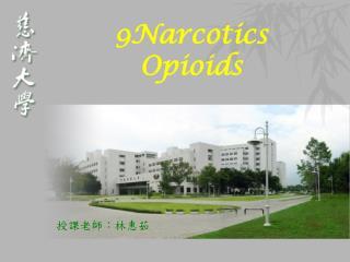 9Narcotics Opioids