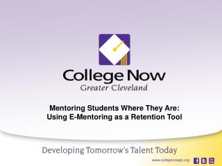 Mentoring Students Where They Are: Using E-Mentoring as a Retention Tool
