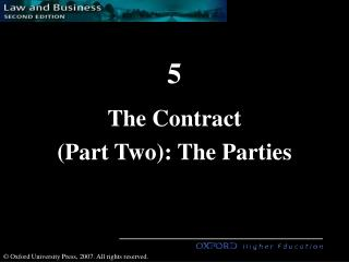 The Contract  (Part Two): The Parties