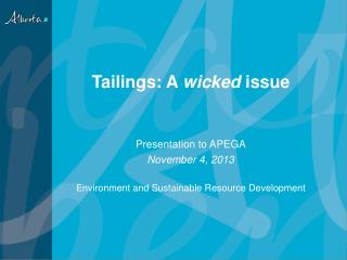 Tailings: A  wicked issue