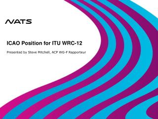 ICAO Position for ITU WRC-12