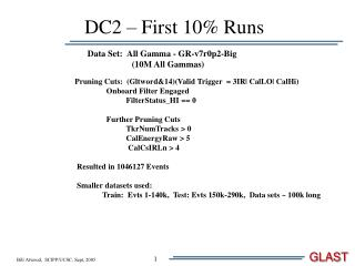 DC2 – First 10% Runs