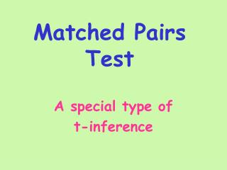Matched Pairs Test