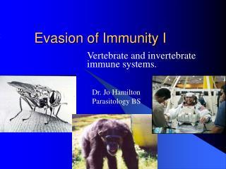 Evasion of Immunity I