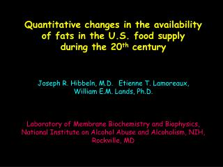 Quantitative changes in the availability of fats in the U.S. food supply