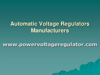 Automatic Voltage Regulators Manufacturers India