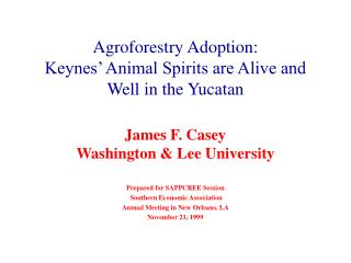 Agroforestry Adoption: Keynes' Animal Spirits are Alive and Well in the Yucatan