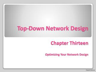 Top-Down Network Design Chapter Thirteen   Optimizing Your Network Design