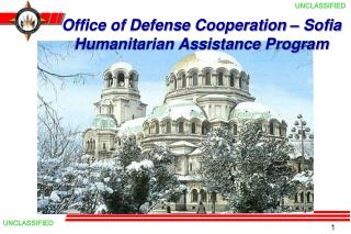Office of Defense Cooperation � Sofia Humanitarian Assistance Program