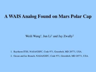 A WAIS Analog Found on Mars Polar Cap