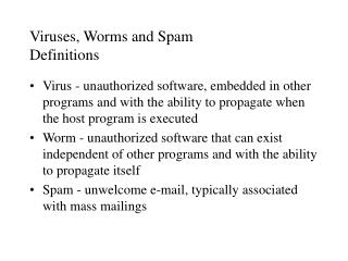 Viruses, Worms and Spam Definitions
