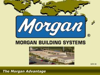 The Morgan Advantage